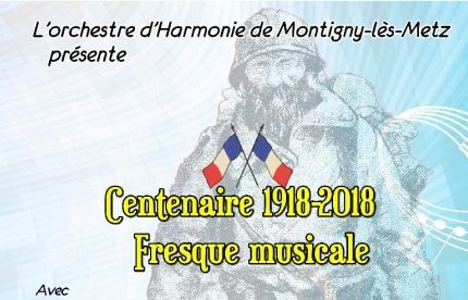 Centenaire 1918-2018 - Fresque musicale / Marly (57)