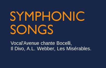 Symphonic Songs avec Vocal'Avenue / Spicheren (57)
